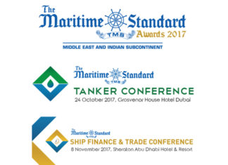 The Maritime Standard Awards 2017 will be held on 23rd Oct at Atlantis The Palm, Dubai,The Maritime Standard Tanker Conference 2017 will be held on 24th Oct at Grosvenor House Hotel, Dubai and The Maritime Standard Ship Finance and Trade Conference 2017 will be held on 8th Nov at Sheraton Abu Dhabi Hotel & Resort